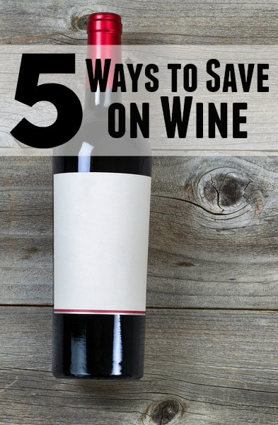 5 ways to save on wine