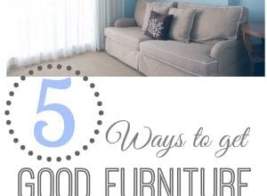 5 Ways to Get Good Furniture at a Great Price