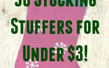 50+ Stocking Stuffers for Under $3 Each (For Kids and Adults!)