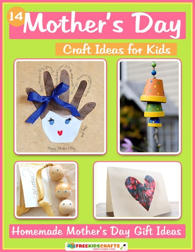 Free mother s day craft ideas for kids ebook the for Mothers day craft ideas kids