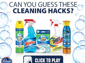 Kroger Cleaning Hacks Challenge + Print Coupons!
