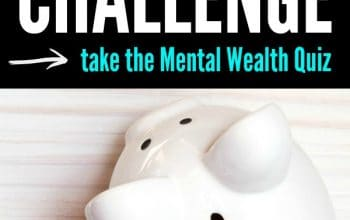 Money Saving Challenge – Take The Mental Wealth Quiz!