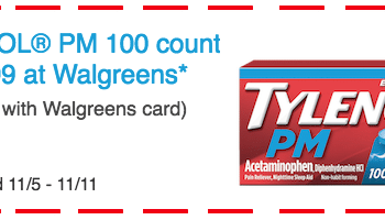 TYLENOL® PM 100 Count for $11.99 at Walgreens* (Valid 11/5-11/11)