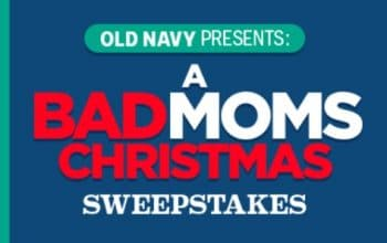 Old Navy 'A Bad Moms Christmas' Sweepstakes & Instant Win Game (Ends 11/10)