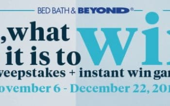 "Bed, Bath, & Beyond ""Oh, What Fun It Is to Win"" Instant Win & Sweepstakes (Ends 12/22)"