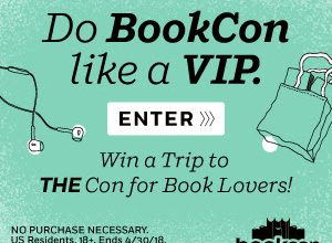 Enter to Win a Trip to BookCon in NYC + Much More (ends 4/30)