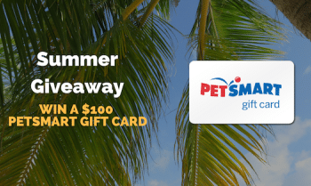 Enter to Win a $100 Petsmart Gift Card (ends 6/19)