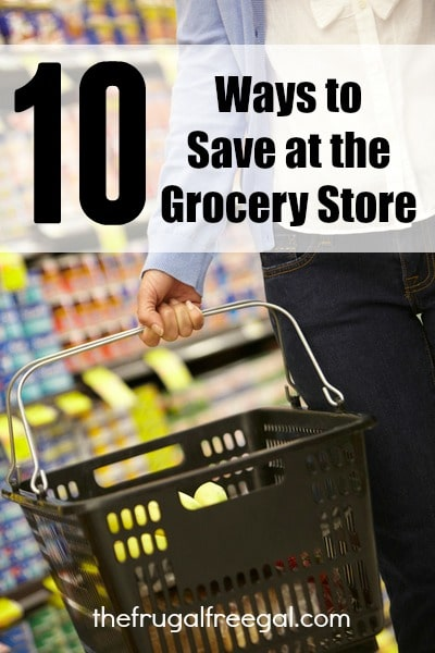 10 Ways to Save at the Grocery Store | Freebies and Free Samples | The Frugal Free Gal
