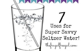 Home Cents: Seven Uses for Super Savvy Seltzer Water