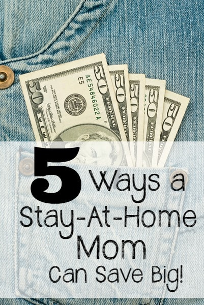 stay at home moms save money