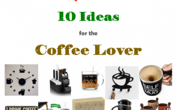 Top 10 Gift Ideas for the Coffee Lover