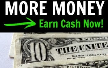Ways to Make More Money – Earn Cash Now!