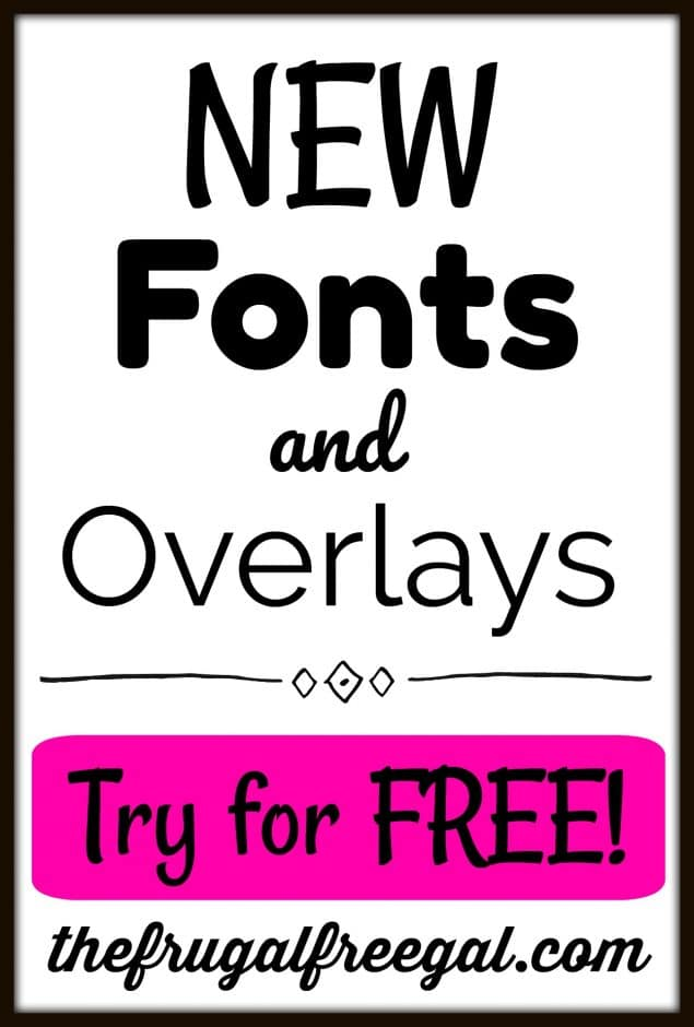 NEW Fonts and Overlays at PicMonkey (+ Get 7 Days of Exclusive Photo