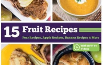 FREE eBook: 15 Fruit Recipes: Pear Recipes, Apple Recipes, Banana Recipes & More