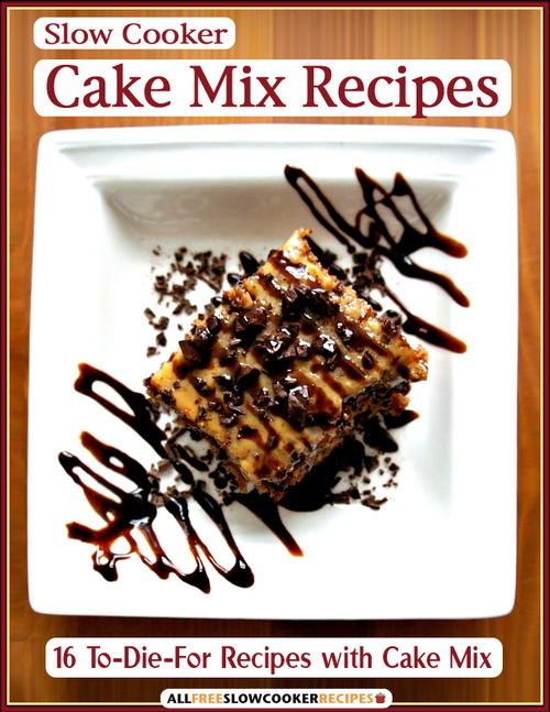Slow Cooker Cake Mix Recipes