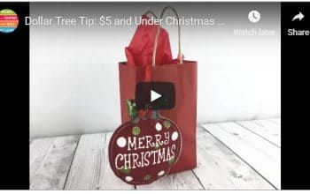 YouTube Video: Dollar Tree Tip – $5 and Under Christmas Gift Idea for Teachers