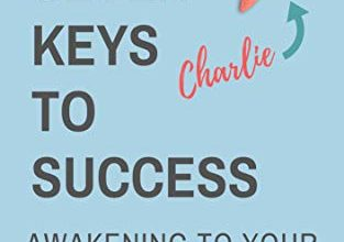 FREE Kindle Book: The 7 Keys to Success – Awakening to Your Life Purpose