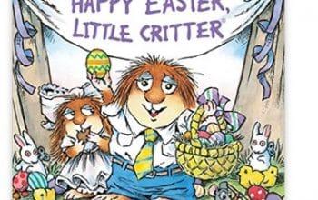 Easter Basket Idea: Happy Easter, Little Critter Paperback Book