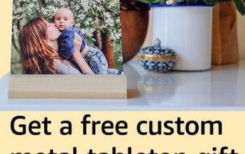 FREE 4×4 Custom Metal Tabletop Gift for Amazon Prime Members (ends 12/31)
