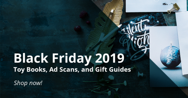 2019 Black Friday Ad Scans, Toy Books, and Gift Guides