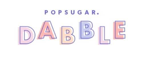 POPSUGAR Dabble